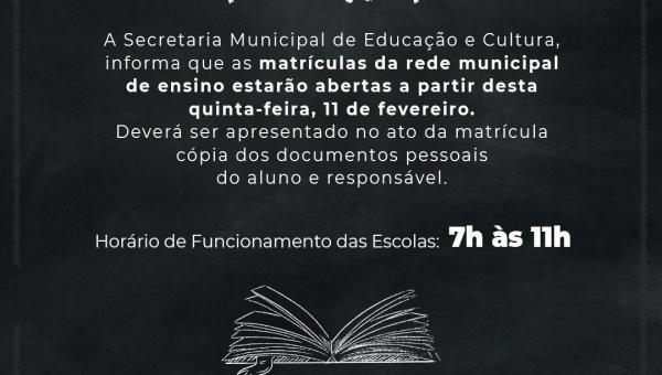 Secretaria de Educação e Cultura, informa que já estão abertas as matrículas da rede municipal de ensino