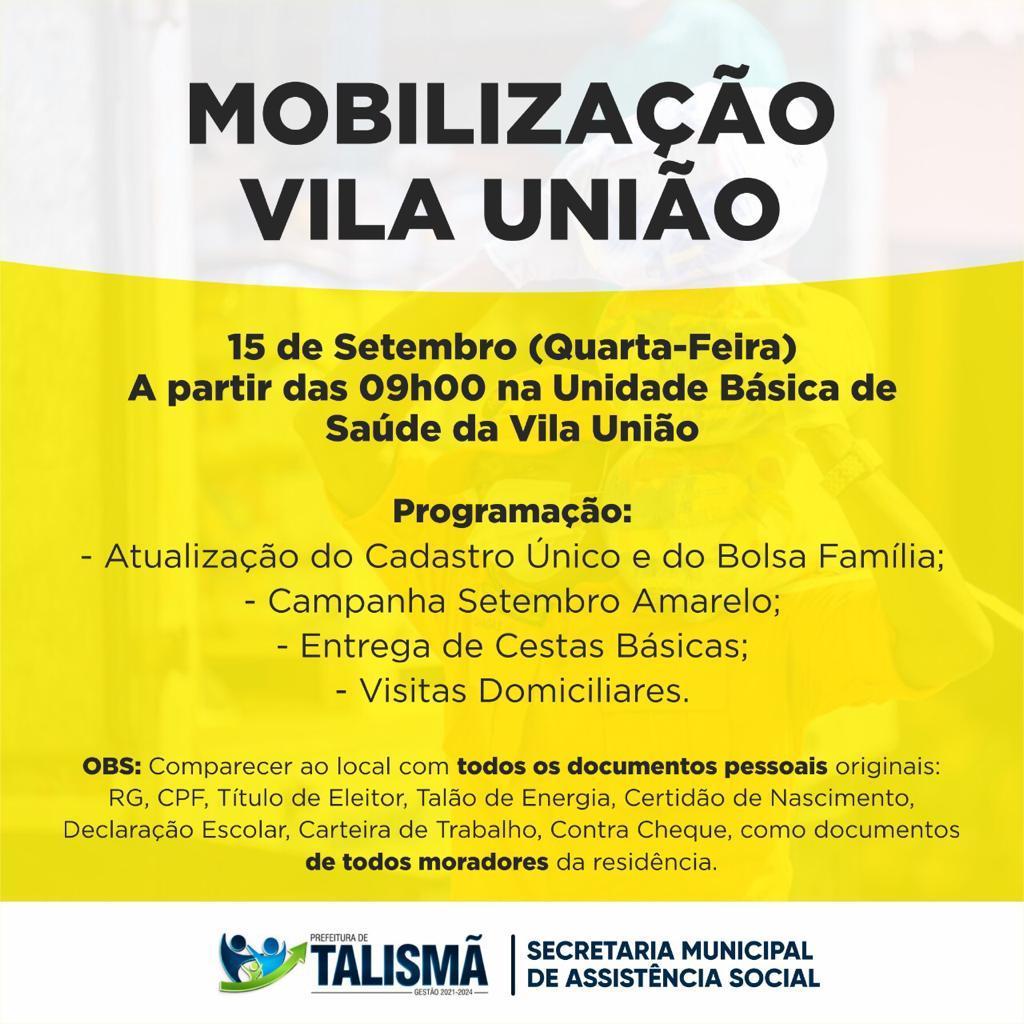 Secretaria de Assistência Social estará realizando uma mobilização no Distrito de Vila União